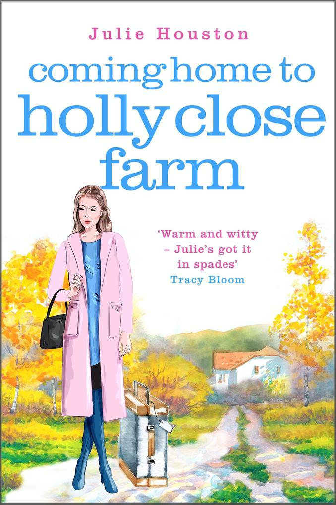 Coming Home to Holly Close Farm als eBook