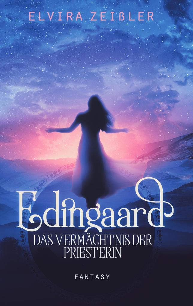 Edingaard 3 - Das Vermächtnis der Priesterin als Buch