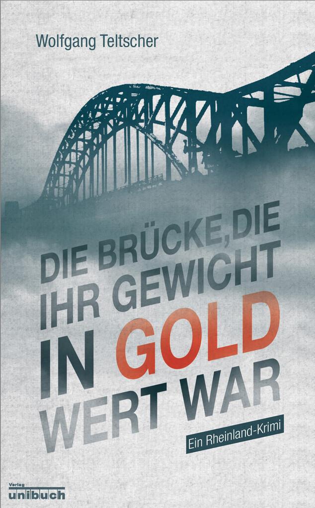 Die Brücke, die ihr Gewicht in Gold wert war als eBook