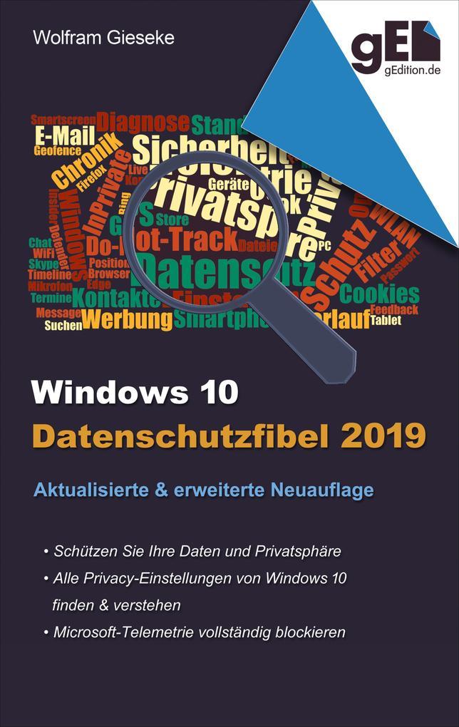 Windows 10 Datenschutzfibel 2019 als eBook epub
