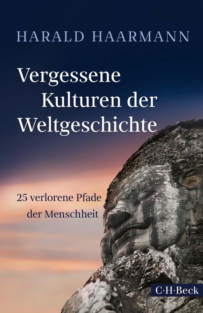 Vergessene Kulturen der Weltgeschichte als eBook