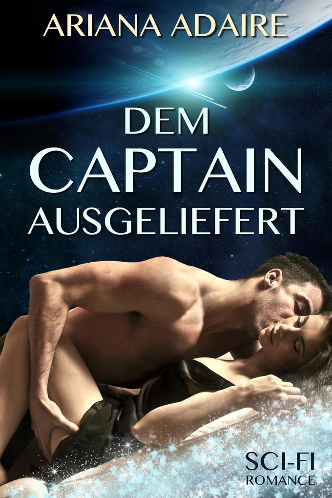 Dem Captain ausgeliefert als eBook