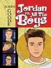Jordan vs. All the Boys