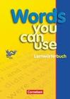 Words You Can use. Lernwörterbuch