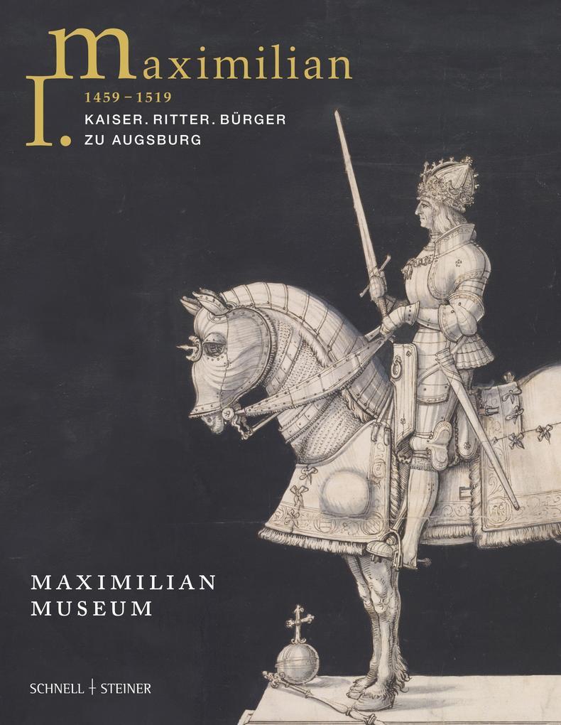 Maximilian I. (1459 - 1519) als Buch