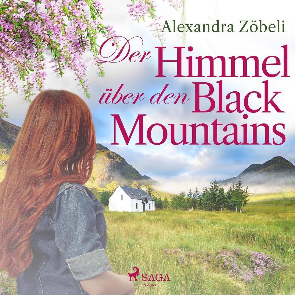 Der Himmel über den Black Mountains (Ungekürzt) als Hörbuch Download