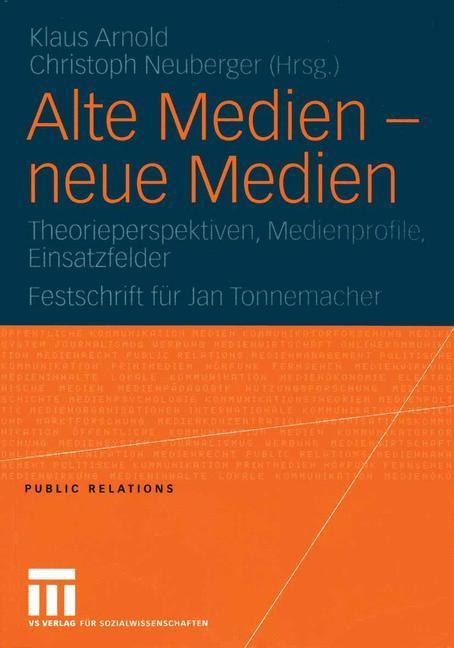 Alte Medien - neue Medien als Buch von