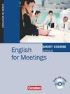 Short Courses. English for Meetings