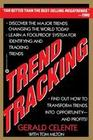 Trend Tracking: The System to Profit from Today's Trends