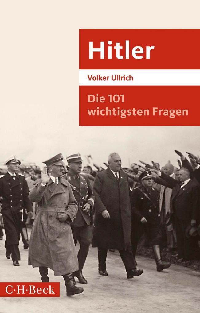 Die 101 wichtigsten Fragen: Hitler als eBook