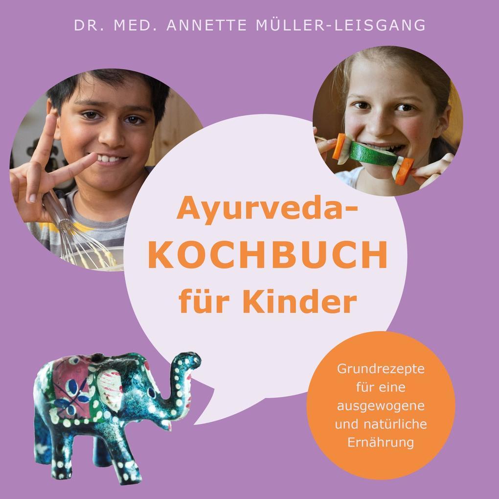 Ayurveda-Kochbuch für Kinder als Buch