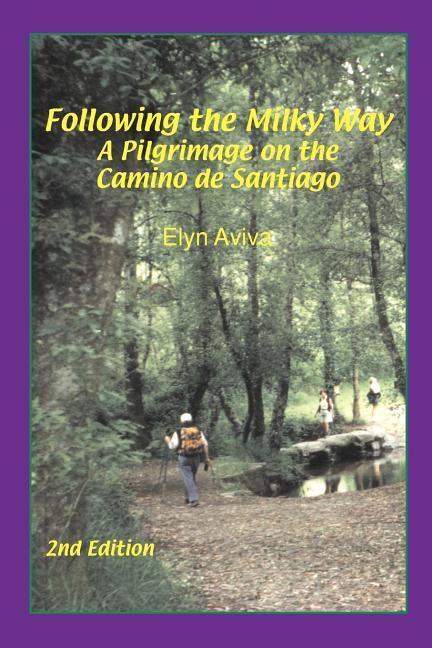 Following the Milky Way als Taschenbuch von Elyn Aviva