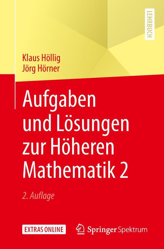 Aufgaben und Lösungen zur Höheren Mathematik 2 als eBook
