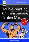 Troubleshooting und Fitnesstraining für den Mac