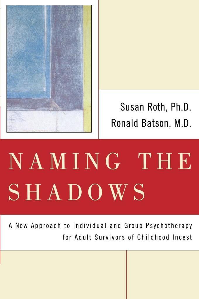 Naming the Shadows als Taschenbuch