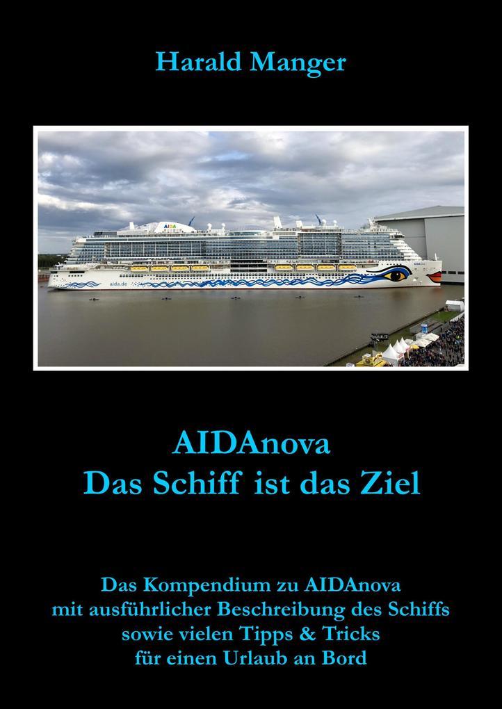 AIDAnova - Das Schiff ist das Ziel als eBook