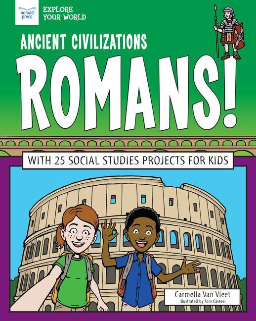 Ancient Civilizations: Romans!: With 25 Social Studies Projects for Kids als Buch (gebunden)