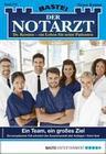 Der Notarzt 336 - Arztroman