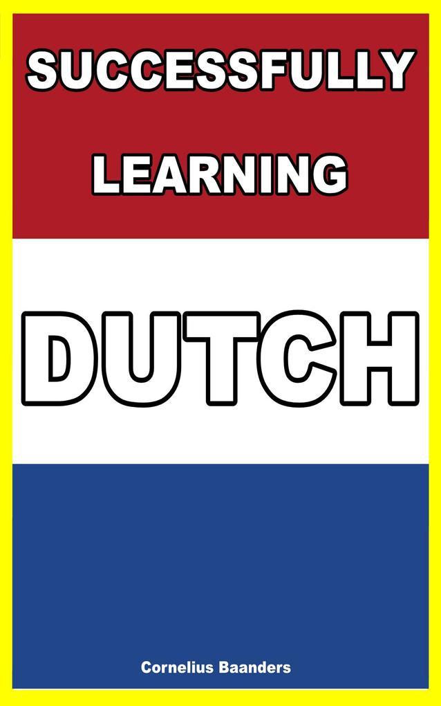 Successfully Learning Dutch als eBook