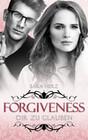 Forgiveness - Dir zu glauben