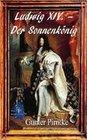 Ludwig XIV. - Der Sonnenkönig