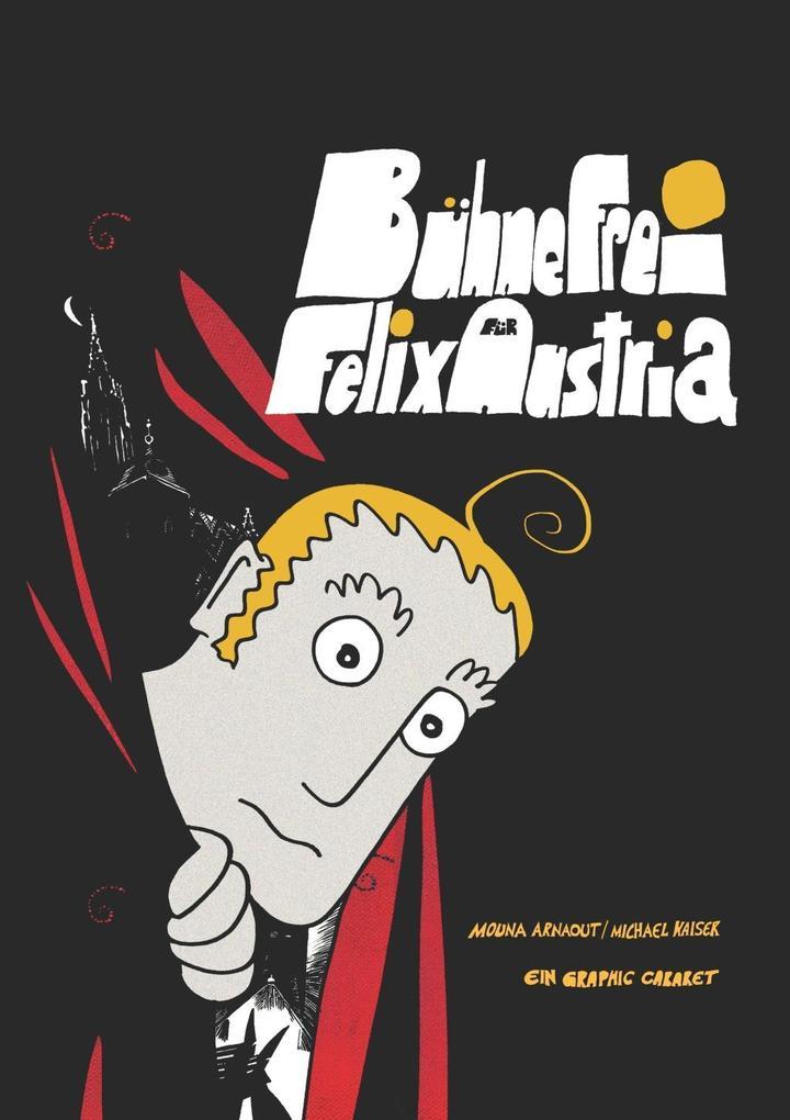 Bühne frei für Felix Austria als Buch