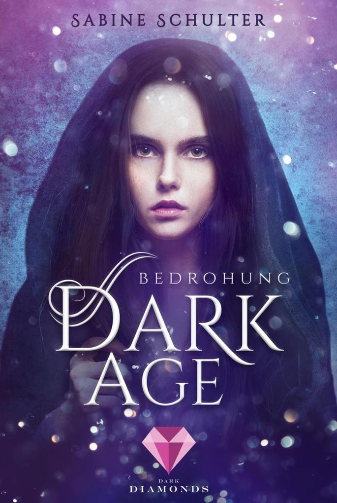 Dark Age 1: Bedrohung als eBook