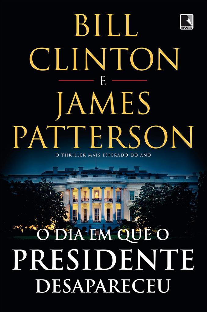 O dia em que o presidente desapareceu als eBook