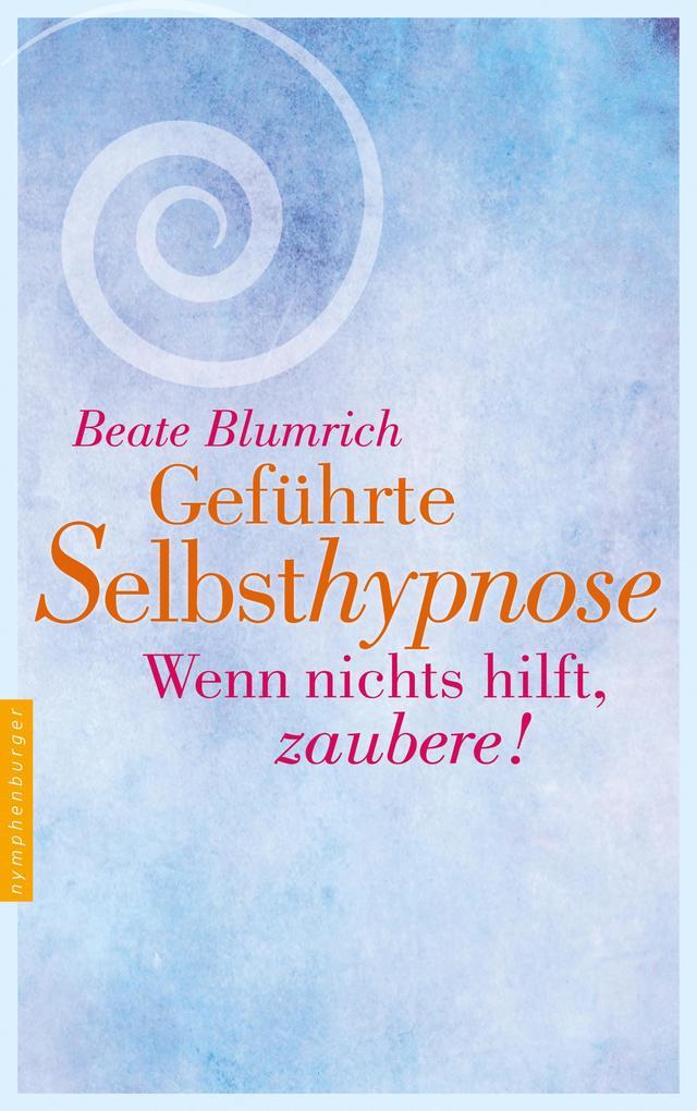 Geführte Selbsthypnose als eBook epub