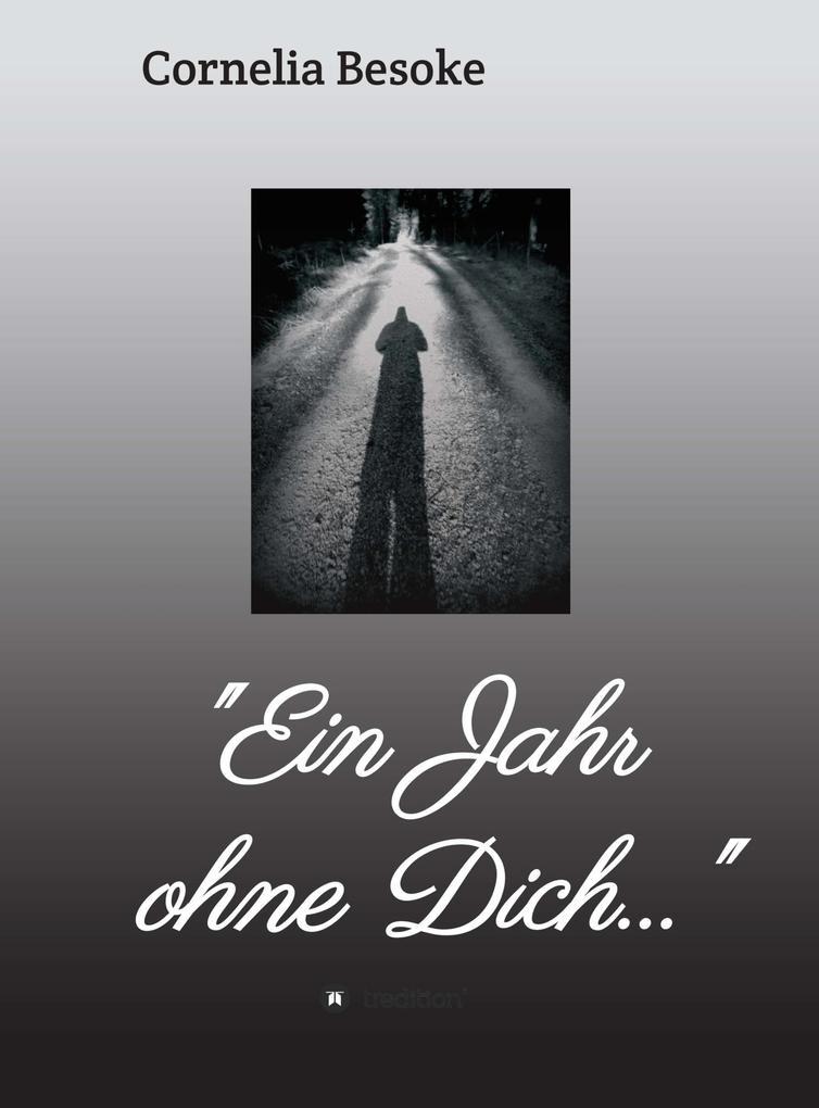 """""""Ein Jahr ohne Dich..."""" als eBook"""
