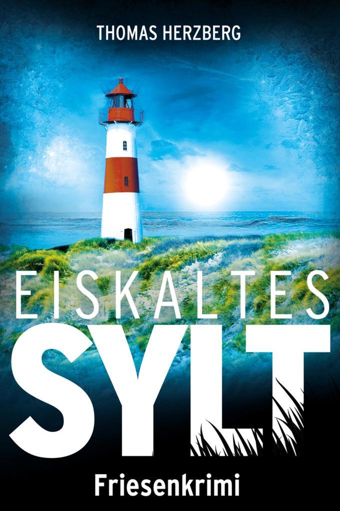 Eiskaltes Sylt als eBook