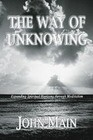 The Way of Unknowing: Expanding Spiritual Horizons Through Meditation