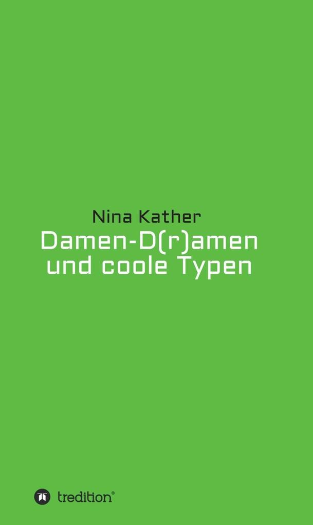 Damen-D(r)amen und coole Typen als eBook