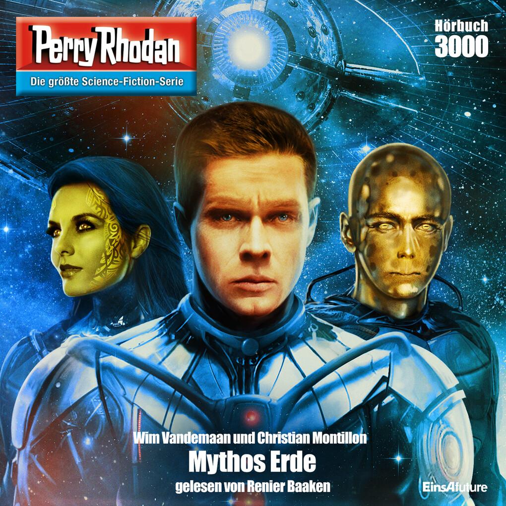 Perry Rhodan 3000: Mythos Erde als Hörbuch Download