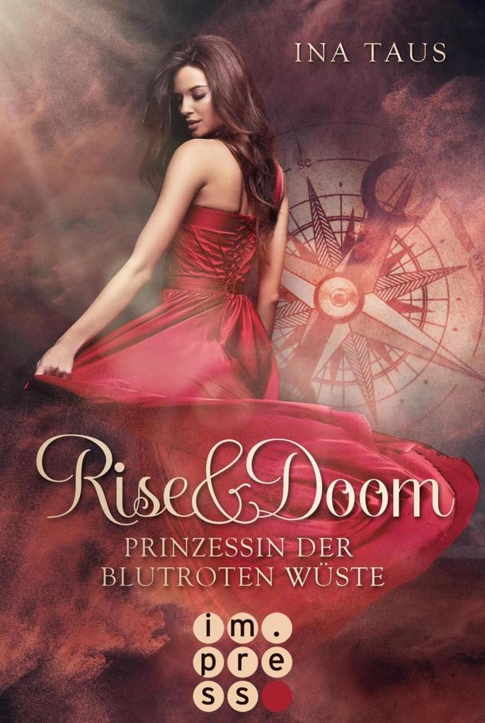 Rise & Doom 1: Prinzessin der blutroten Wüste als eBook