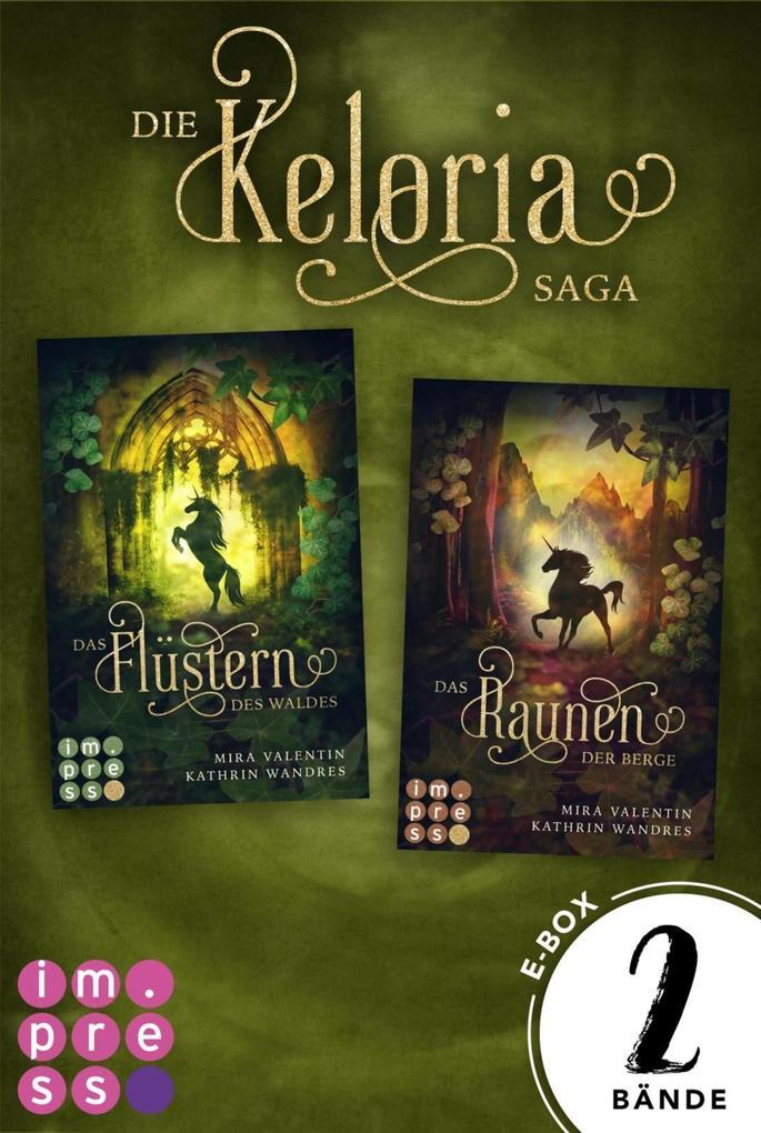 Die E-Box zur bezaubernden Keloria-Reihe (Die Keloria-Saga ) als eBook