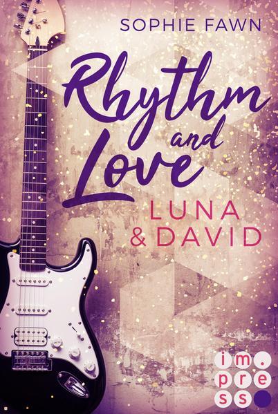 Rhythm and Love: Luna und David als Taschenbuch