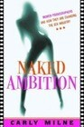 Naked Ambition: Women Who Are Changing Pornography