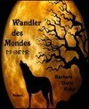 Wandler des Mondes