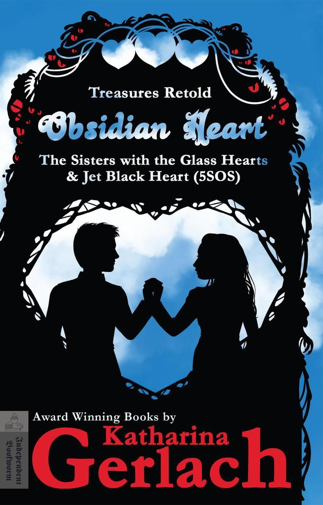 Obsidian Heart (The Sisters with the Glass Hearts & Jet Black heart (5SOS)) als eBook