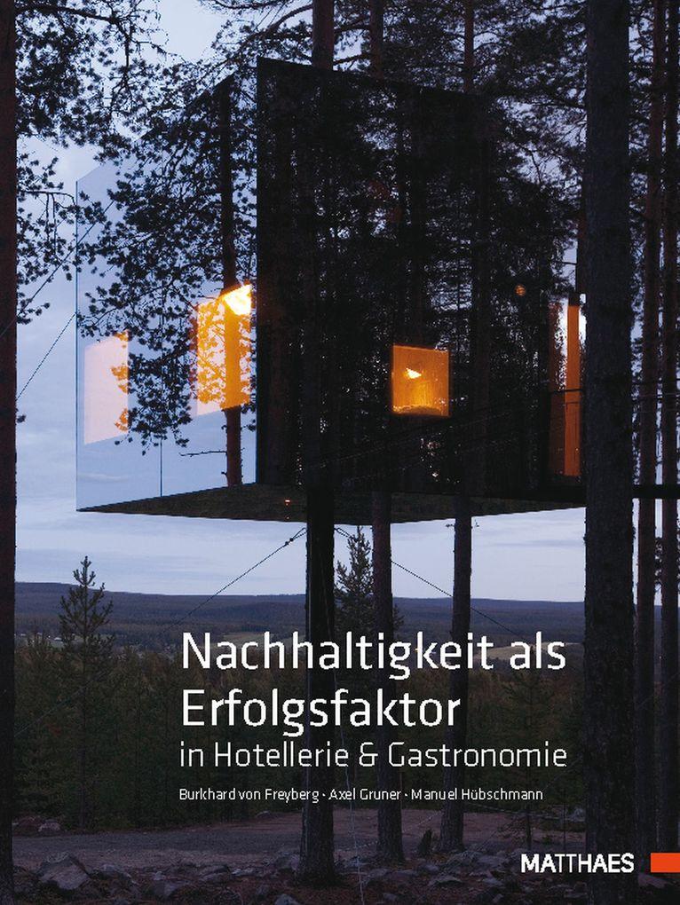 Nachhaltigkeit als Erfolgsfaktor in Hotellerie & Gastronomie als eBook