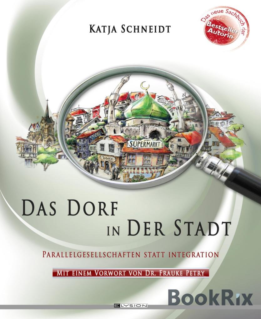 Das Dorf in der Stadt als eBook