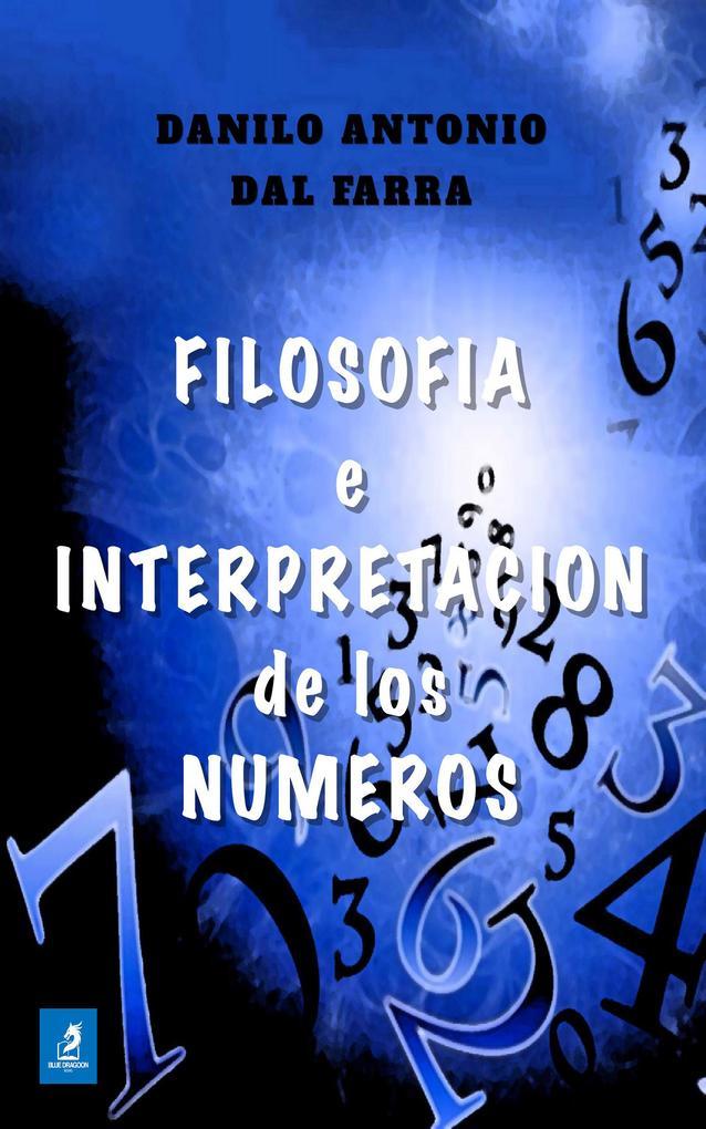Filosofía e Interpretación de los Números als eBook