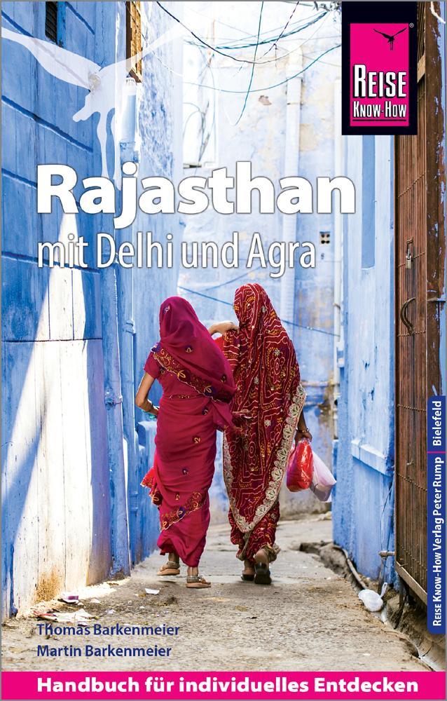 Reise Know-How Reiseführer Rajasthan mit Delhi und Agra als Buch