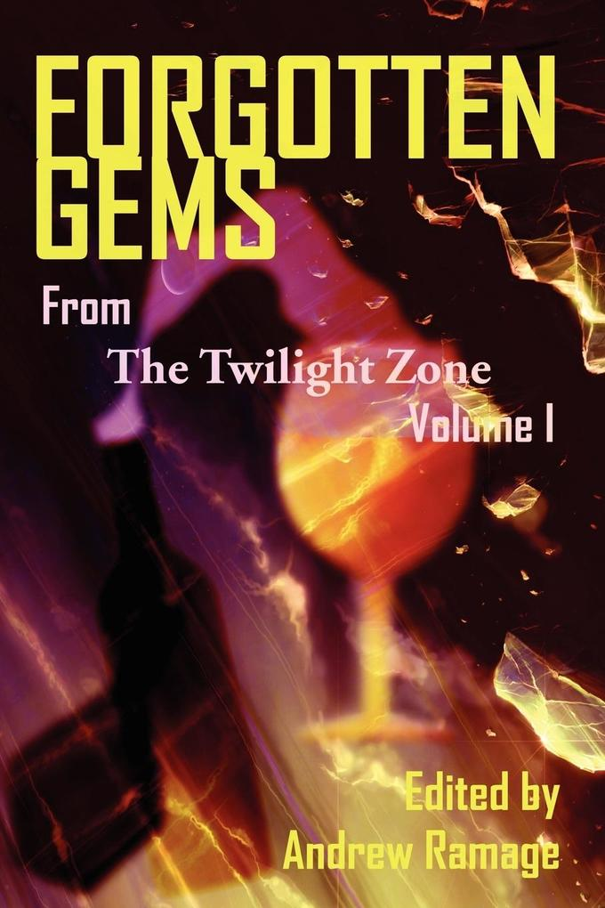 Forgotten Gems from the Twilight Zone Volume 1