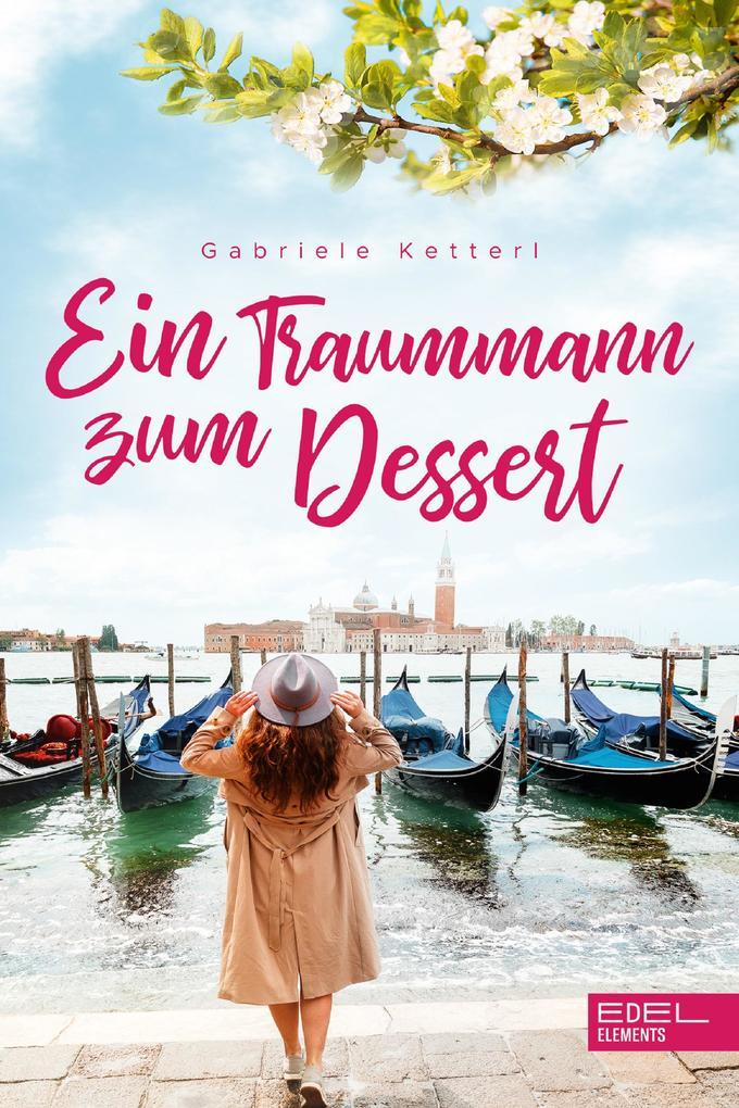 Ein Traummann zum Dessert als eBook