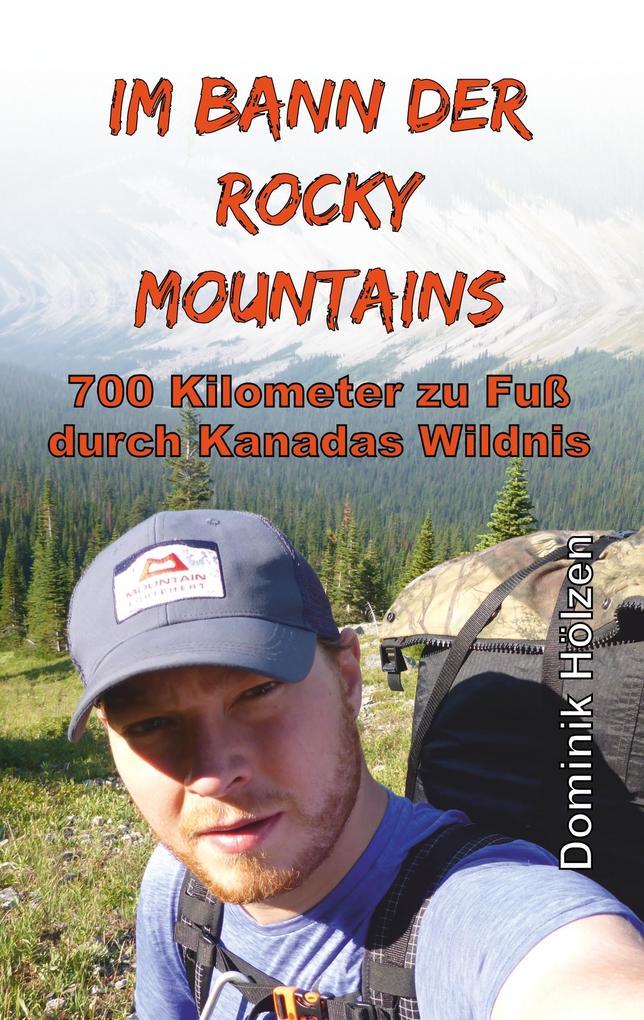 Im Bann der Rocky Mountains als Buch