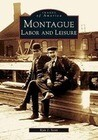 Montague: Labor and Leisure