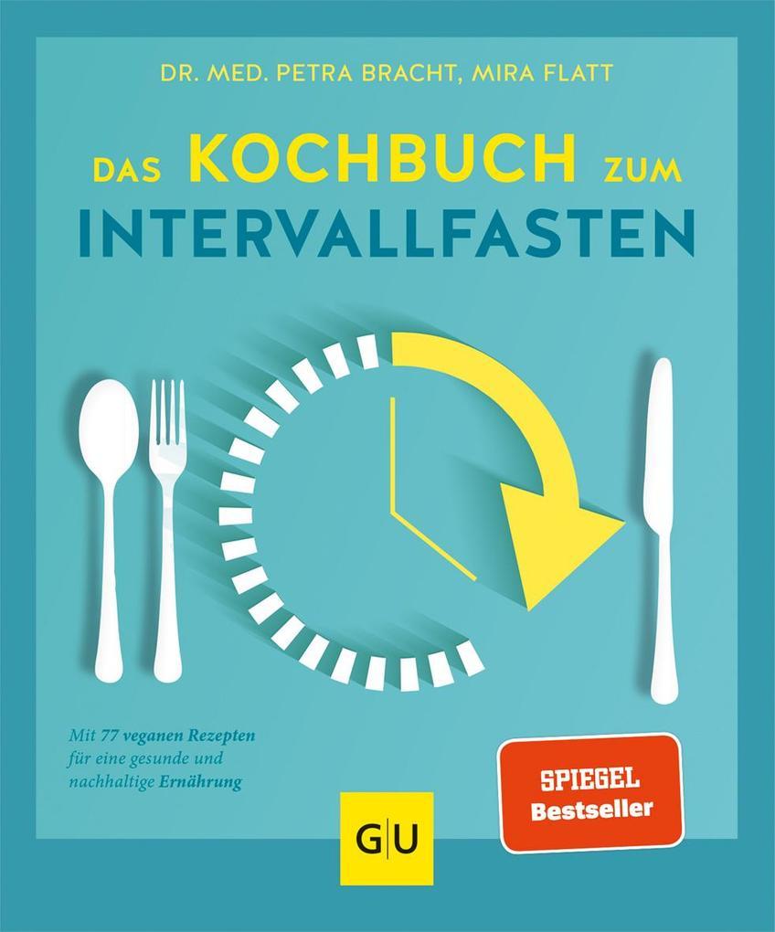 Das Kochbuch zum Intervallfasten als Buch
