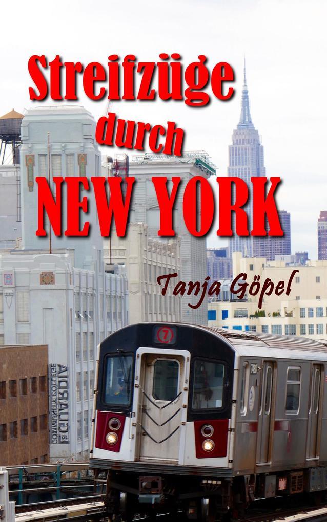 Streifzüge durch New York als eBook